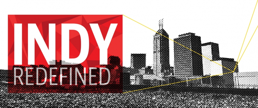 Indy Redefined Event Highlights Local & National Thought Leaders